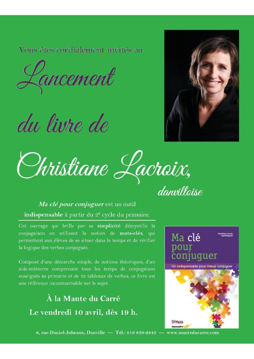 """Lancement du livre """"Ma clé pour conjuguer"""" de l'auteure danvilloise Christiane Lacroix."""